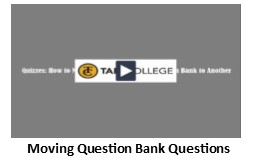 Move questions to a new question bank video