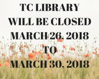 LIBRARY WILL BE CLOSED MARCH 26, 2018 TO MARCH 30, 2018