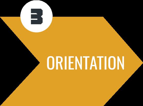 Step 3 Orientation