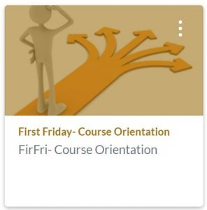 First Friday Course Orientation training shell