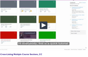 Cross Listing Multiple Course Sections Video