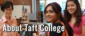 About Taft College