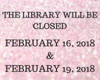 CLOSED FEBRUARY 16, 2018 & FEBRUARY 19, 2018-3