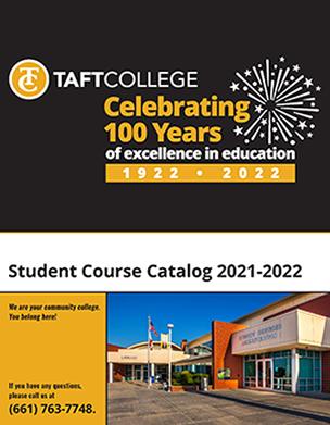 Taft College Course Catalog 2021 - 22